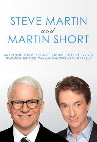 Стив Мартин и Мартин Шорт: Вечер, который вы забудете на всю оставшуюся жизнь (2018)