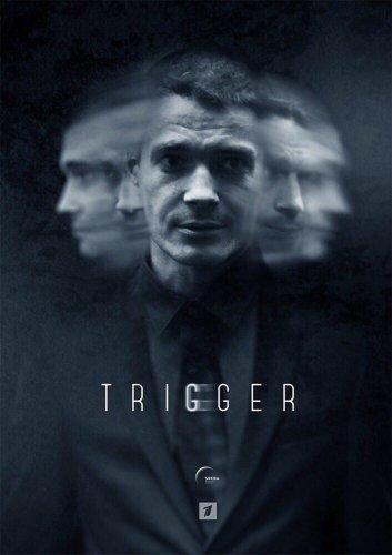 Сериал Триггер (2020)