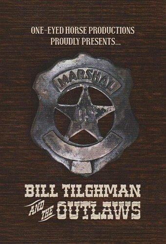 Билл Тилман и бандиты (2019)