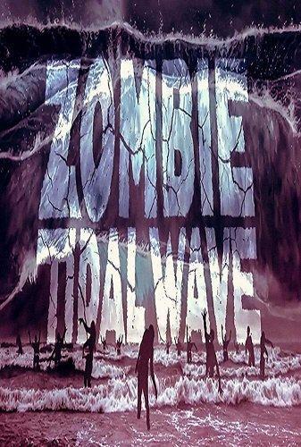 Приливная волна зомби (2019)